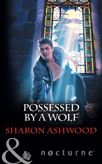 Cover Possessed by a Wolf (Mills & Boon Nocturne)