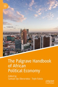 Cover The Palgrave Handbook of African Political Economy
