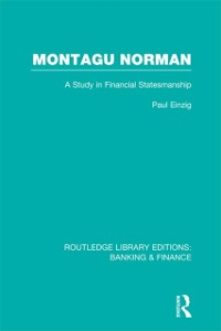 Cover Montagu Norman (RLE Banking & Finance)