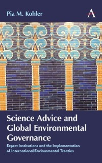 Cover Science Advice and Global Environmental Governance