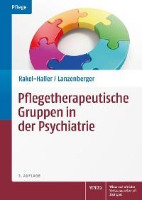 Cover Pflegetherapeutische Gruppen in der Psychiatrie