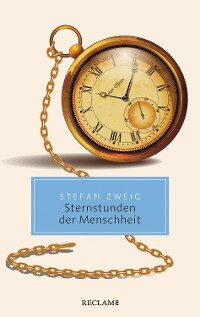 Cover Sternstunden der Menschheit. Vierzehn historische Miniaturen
