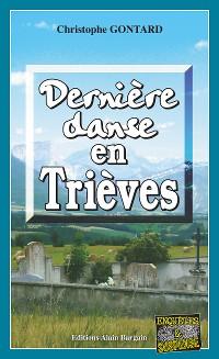 Cover Dernière danse en Trièves