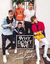 Cover Why Don't We: In the Limelight