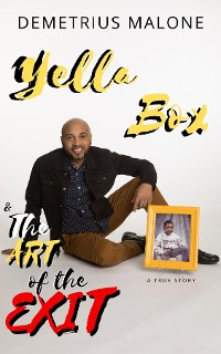 Cover Yella Box and The Art of The Exit