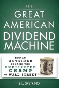 Cover The Great American Dividend Machine