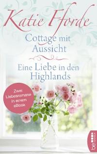Cover Cottage mit Aussicht / Eine Liebe in den Highlands