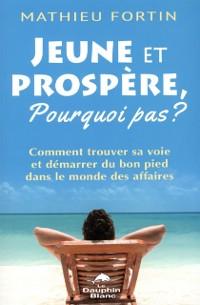 Cover Jeune et prospere, Pourquoi pas?