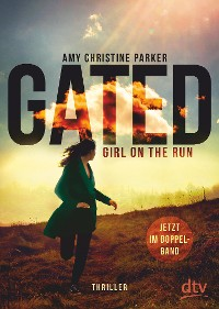 Cover Gated – Girl on the run