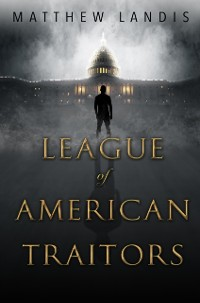 Cover League of American Traitors