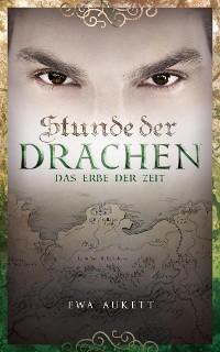 Cover Stunde der Drachen 3 - Das Erbe der Zeit