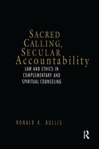 Cover Sacred Calling, Secular Accountability