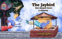 Cover The Jaybird That Jumped Down A Chimney