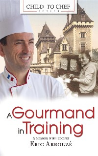 Cover A Gourmand in Training