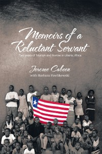 Cover Memoirs of a Reluctant Servant