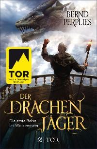 Cover Der Drachenjäger - Die erste Reise ins Wolkenmeer