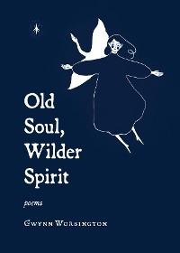 Cover Old Soul, Wilder Spirit