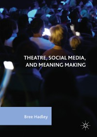 Cover Theatre, Social Media, and Meaning Making