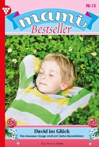 Cover Mami Bestseller 15 – Familienroman
