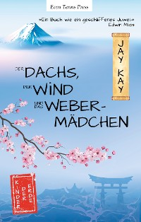 Cover Der Dachs, der Wind und das Webermädchen