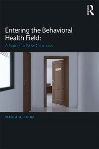 Cover Entering the Behavioral Health Field