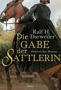 Cover Die Gabe der Sattlerin