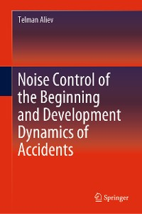 Cover Noise Control of the Beginning and Development Dynamics of Accidents
