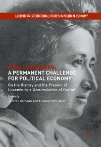 Cover Rosa Luxemburg: A Permanent Challenge for Political Economy