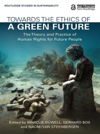 Cover Towards the Ethics of a Green Future