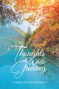 Cover Thoughts While Grieving
