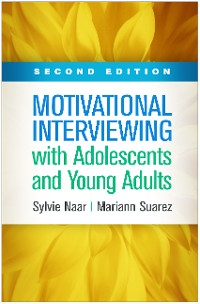 Cover Motivational Interviewing with Adolescents and Young Adults, Second Edition