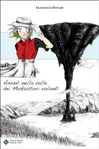 Cover Amievì nella valle dei Mukastori volanti