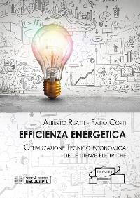 Cover Efficienza Energetica. Ottimizzazione tecnico economica delle utenze elettriche