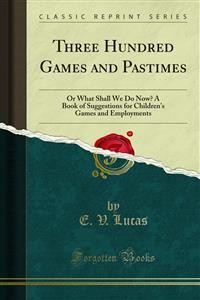 Cover Three Hundred Games and Pastimes