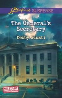 Cover General's Secretary (Mills & Boon Love Inspired Suspense) (Military Investigations, Book 4)