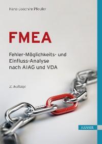 Cover FMEA – Fehler-Möglichkeits- und Einfluss-Analyse nach AIAG und VDA