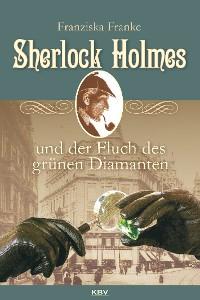 Cover Sherlock Holmes und der Fluch des grünen Diamanten