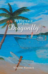 Cover By the Tale of the Dragonfly