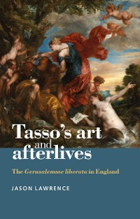 Cover Tasso's art and afterlives
