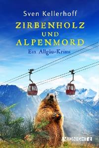Cover Zirbenholz und Alpenmord