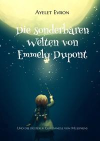 Cover Die sonderbaren Welten von Emmely Dupont