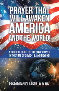 Cover Prayer That Will Awaken America and the World!