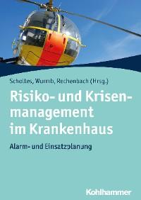 Cover Risiko- und Krisenmanagement im Krankenhaus