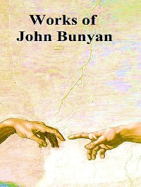 Cover The Complete Works of John Bunyan