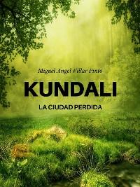Cover Kundali: La ciudad perdida