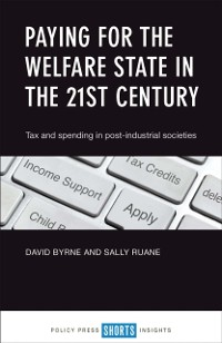 Cover Paying for the welfare state in the 21st century