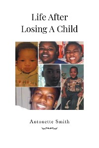 Cover Life After Losing A Child