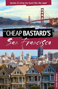 Cover Cheap Bastard's® Guide to San Francisco