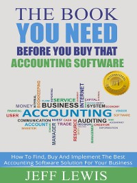 Cover The Book You Need Before You Buy That Accounting Software