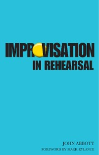 Cover Improvisation in Rehearsal
